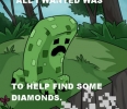 Creepers Just Want to Help
