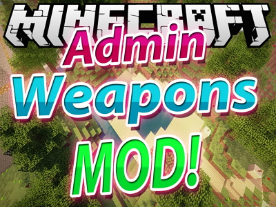 Admin Weapons Mod image